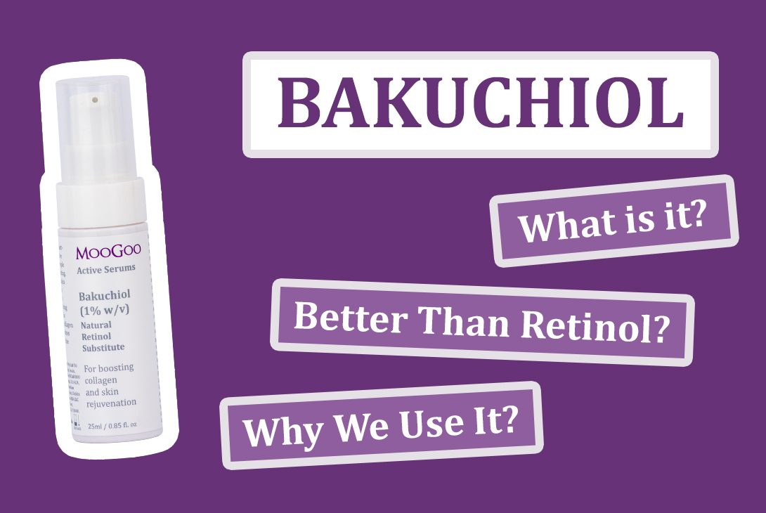 Bakuchiol; What is it and why we love it
